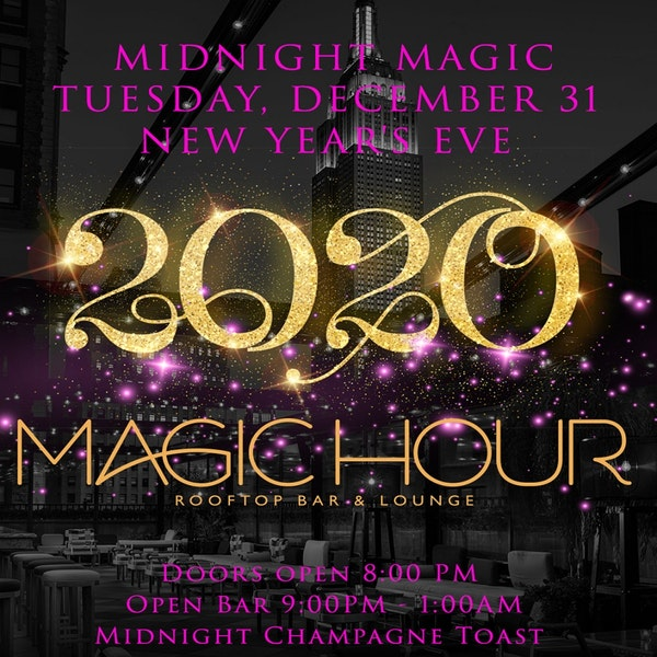 Magic Hour at Moxy Times Square New Years Eve 2020